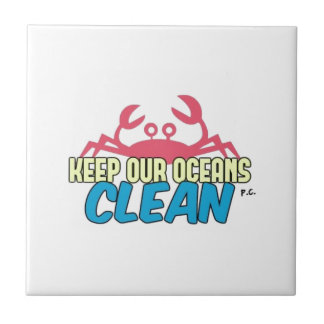 Environment Keep Our Oceans Clean Slogan Tile
