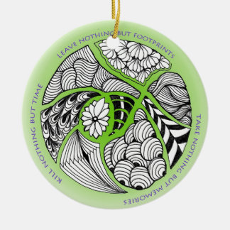 Environmental Mantra for Hikers & Mountain Climber Ceramic Ornament