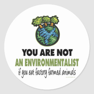 Environmentalist = Vegan, Vegetarian Round Sticker