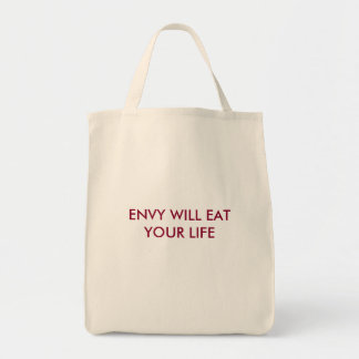 """""""Envy Will Eat Your Life"""" Tote Bag"""