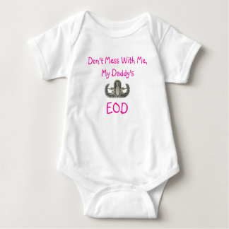 EOD%20Basic, Don't Mess With Me, My Daddy's, EOD Baby Bodysuit