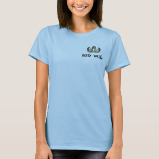 EOD, EOD Wife T-Shirt
