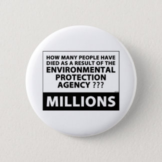 EPA Kills Millions 2 Inch Round Button