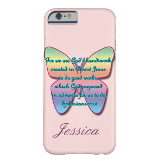 Ephesians 2:10 Bible Verse Butterfly, Personalize Barely There iPhone 6 Case