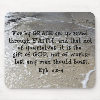 Ephesians 2:8-9 For by grace are ye saved through Mouse Pad