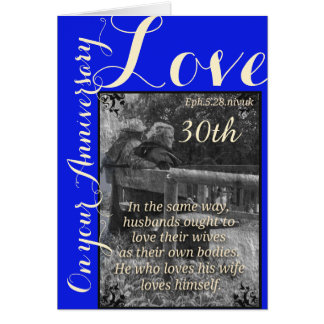 Ephesians 5:28 & 1John 4:19 30th anniversary  card