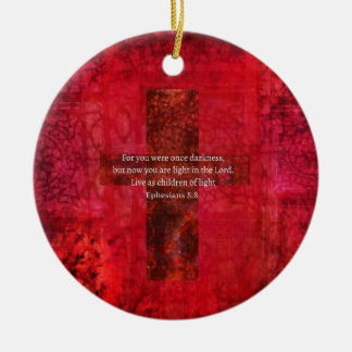 Ephesians 5:8 Uplifting Biblical Scripture and ART Round Ceramic Ornament