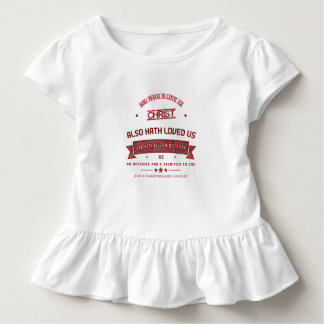 Ephesians Chapter 5 And walk in love Toddler T-shirt
