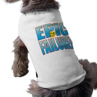 Epic Failure Life B Pet Tee Shirt