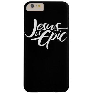 Epic Jesus White Lettering Christian Calligraphy Barely There iPhone 6 Plus Case