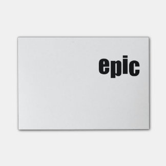 EPIC POST-IT NOTES