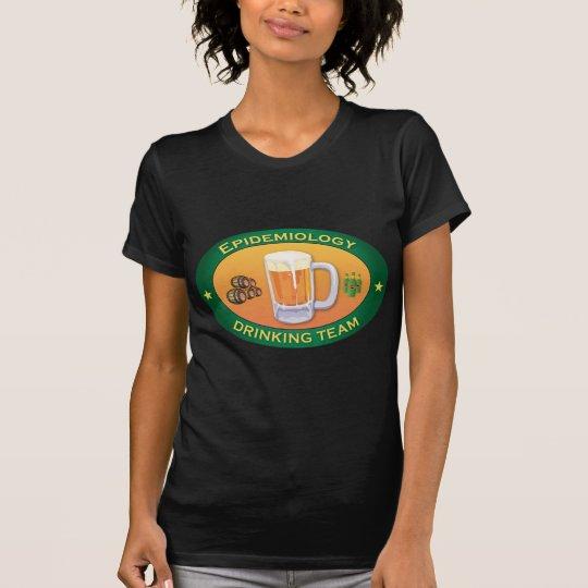 Epidemiology Drinking Team T-Shirt