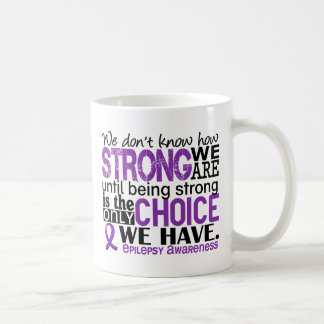 Epilepsy How Strong We Are Mugs