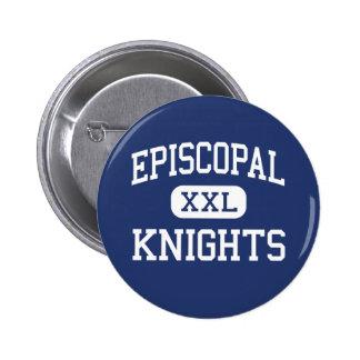 Episcopal - Knights - High School - Bellaire Texas 2 Inch Round Button