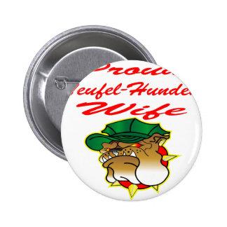 Épouse fière de Teufel-Hunden Badges Avec Agrafe