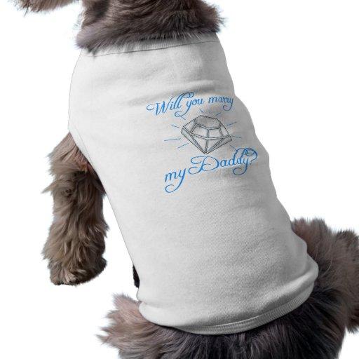 Épouserez-vous mon papa ? tee-shirts pour toutous
