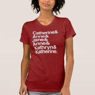 Épouses du Roi Henry VIII T-shirt