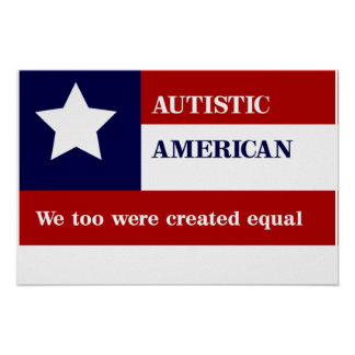 Equal Autistic American Poster