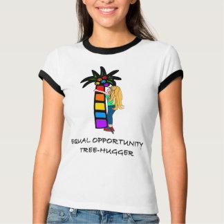 EQUAL OPPORTUNITY TREE-HUGGER TSHIRT
