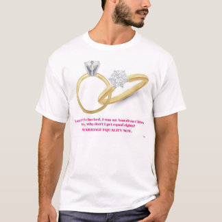 Equal rights??? T-Shirt