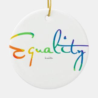 Equality Ceramic Ornament
