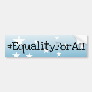 EQUALITY FOR ALL Blue White Stars Bumper Sticker