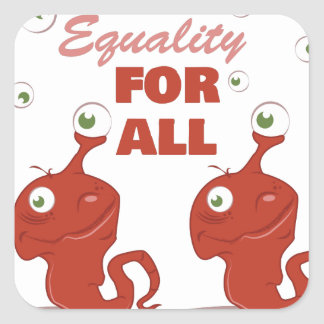 Equality For All Square Sticker