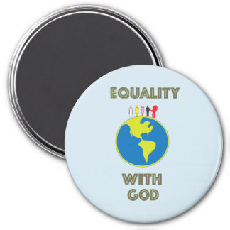 """""""Equality With God"""" Magnet"""