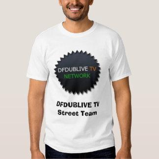 Équipe de rue de DFDUBLIVE TV Tee Shirt