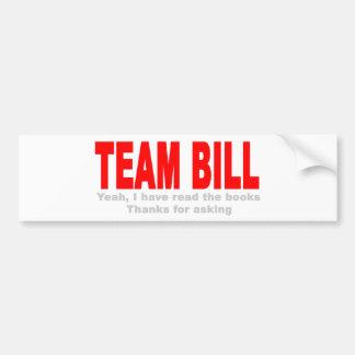 Équipe toujours Bill Autocollant De Voiture