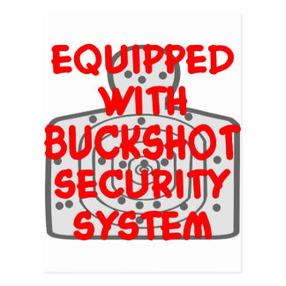Equipped With Buckshot Security System Postcard