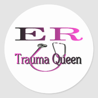 """ER Nurse """"Trauma Queen"""" Shirt/Gifts Classic Round Sticker"""