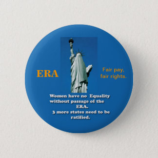 ERA button, Equal Rights Amendment for all. 2 Inch Round Button