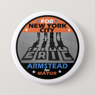 Eric Armstaed NYC Mayor 2017 3 Inch Round Button