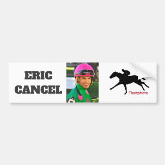 Eric Cancel Bumper Sticker