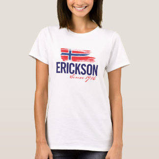 Erickson Reunion - Since 1916 T-Shirt