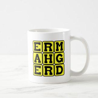 Ermahgerd, Internet Meme Coffee Mug