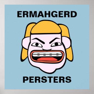 Ermahgerd Persters Poster
