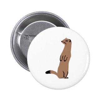 Ermine - Stoat - Weasel 2 Inch Round Button