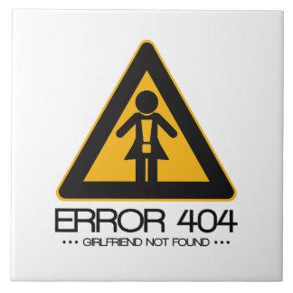 ERROR 404 – Girlfriend not found Ceramic Tiles