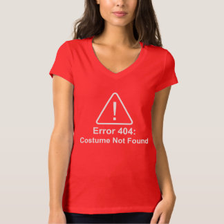 Error 404 Halloween Costume Not Found Shirt