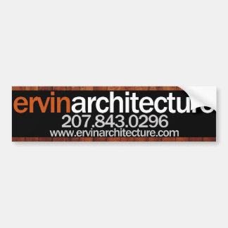 Ervin Architecture Bumper Sticker