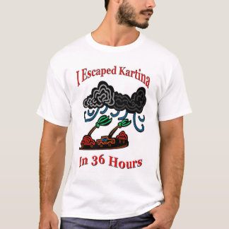 Escape Katrina T-Shirt