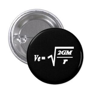 Escape Velocity formula 1 Inch Round Button