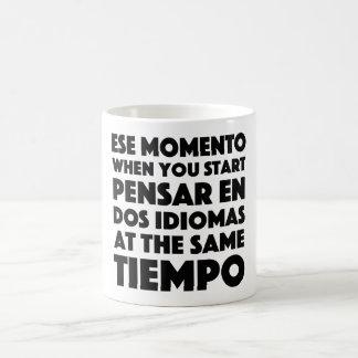 Ese Momento When You Start Language Student Coffee Mug