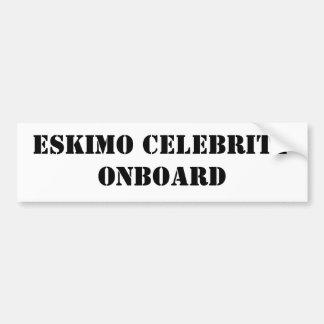 ESKIMO CELEBRITY ONBOARD BUMPER STICKERS