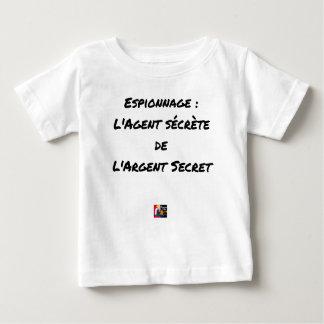 ESPIONAGE: THE AGENT SECRETES SECRET MONEY BABY T-Shirt
