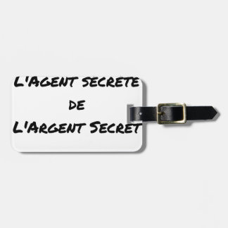 ESPIONAGE: THE AGENT SECRETES SECRET MONEY LUGGAGE TAG