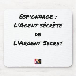 ESPIONAGE: THE AGENT SECRETES SECRET MONEY MOUSE PAD
