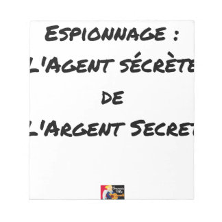 ESPIONAGE: THE AGENT SECRETES SECRET MONEY NOTEPAD